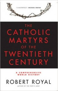 2006-10 The Catholic Martyrs of the Twentieth Century