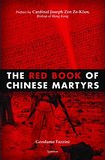 2009-07 The Red Book of Chinese Martyrs