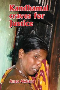 2013-08-23 Kandhamal Craves for Justice