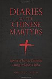 2016-04-12 Diaries of the Chinese Martyrs